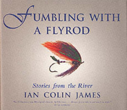 fumbling with a fly rod book cover